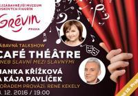 Café Théâtre s Hankou Křížkovou a Kájou Pavlíčkem