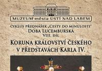 Koruna Království českého v představách Karla IV.