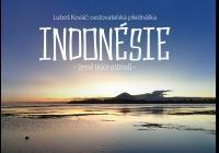 Luboš Kováč: Indonésie - země tisíce ostrovů