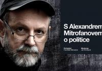 S Alexandrem Mitrofanovem o politice