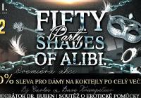 50 Shades of Alibi. Party
