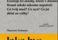 Večery s polskými reportéry: Bolestně blízká válka
