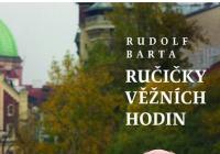 Rudolf Barta: Ručičky věžních hodin