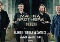 Malina Brothers Tour 2018 / Olomouc