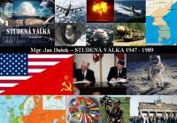 Studená válka 1947 - 1989 1.část
