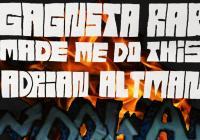 Adrian Altman / Gagnsta rap made me do this