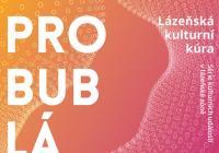 Probublávání: Lázeňská kulturní kúra
