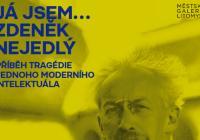 Já jsem… Zdeněk Nejedlý / Příběh tragédie jednoho moderního intelektuála