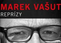 Marek Vašut / Reprízy