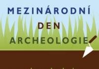 Mezinárodní den archeologie v Muzeu hlavního města Prahy