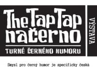 Výstava: The Tap Tap Načerno