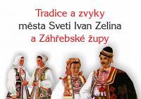 Tradice a zvyky města Sveti Ivan Zelina a Záhřebské župy