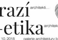 Drazí architekti... Etika architektury