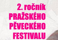 2. ročník Pražského pěveckého festivalu