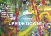 Výstava Upside Down!