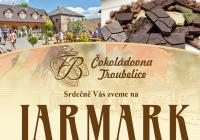 Jarmark v Čokoládovně Troubelice