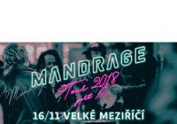 Mandrage Tour - Velké Meziříčí