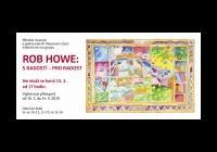 Rob Howe / S radostí – pro radost