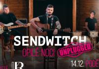 Sendwitch - Opilé noci Tour (unplugged)