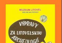 Výpravy za litovelskou archeologií