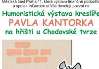 Humoristická výstava Pavla Kantorka v parku U Chodovské...