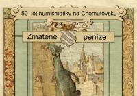 50 let numismatiky na Chomutovsku / Zmatené peníze