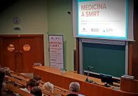 Třetí z cyklu přednášek Medicína a smrt