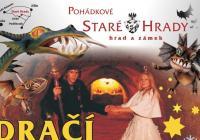 Dračí čarodějné pohádkové prohlídky - Hrad a zámek...