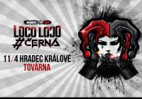 Černá a Loco Loco - Jarní tour 2020 Hradec Králové