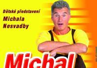 Michal na hraní - Nový Jičín