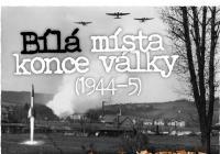 Bílá místa konce války (1944-5) / Válečná výroba a...