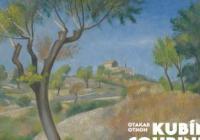 Otakar Kubín / Boskovice – Paříž – Simiane 1883-1969