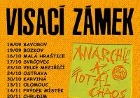Visací zámek: Anarchie a total chaos Tour