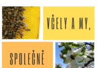 Včely a my, společně