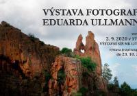 Výstava fotografií Eduarda Ullmanna