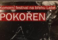 Pokořen / komorní festival na břehu Labe