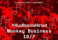 Hudba na Hrad: Monkey Business