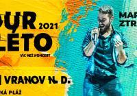 Tour de léto - Marek Ztracený Vranov nad Dyjí