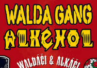 Walda Gang & Alkehol - přeloženo