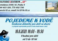 Pojedeme k vodě - venkovní workshopy pro děti