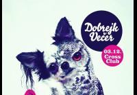Dobrejk Večer feat. Precision Cuts & DJ Czech