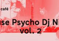 House Psycho Dj Night vol. 2