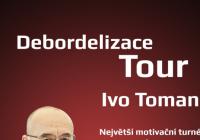 Debordelizace Tour - České Budějovice