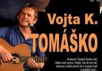 Koncert Vojta Kiďák Tomáško oslava 70tých narozenin + hosté
