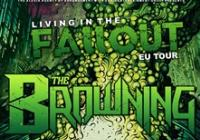 The Browning (USA) + It Lies Within (USA) + support