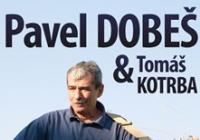 Pavel Dobeš / Tomáš Kotrba