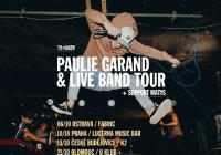 Paulie Garand/Live Band Tour 2017