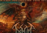 Within Destruction tour 2019 (NAHUM, Inner Sphere, Purnama)