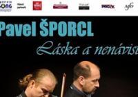 Pavel Šporcl - Láska a nenávist