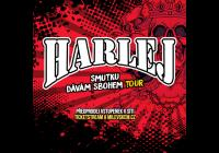 Harlej Smutku dávám sbohem tour